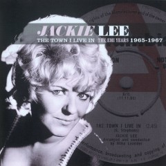 The Town I Live In - The EMI Years 1965-1967 - Jackie Lee