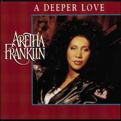 Dance Vault Mixes - (Pride) A Deeper Love - Aretha Franklin