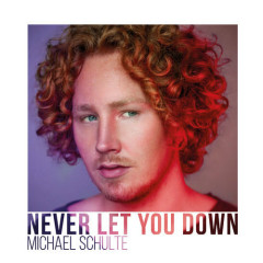 Never Let You Down (Single)