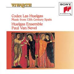 Codex Las Huelgas: Music from 13th Century Spain - Huelgas Ensemble