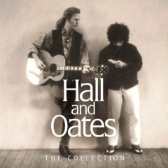 Collection - Daryl Hall & John Oates