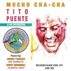 Mucho Cha Cha - Tito Puente