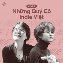Những Quý Cô Indie Việt