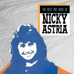 The Best Pop Rock Of Nicky Astria - Nicky Astria