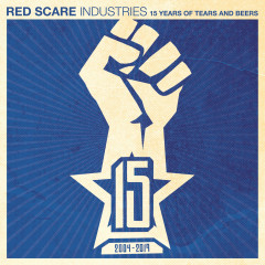 Red Scare Industries: 15 Years of Tears and Beers - Various Artists