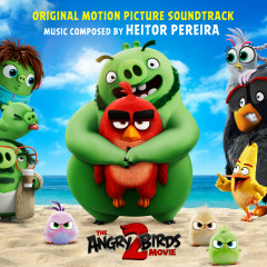 Angry Birds 2 (Original Motion Picture Soundtrack) - Heitor Pereira