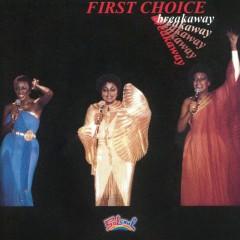 Breakaway - First Choice
