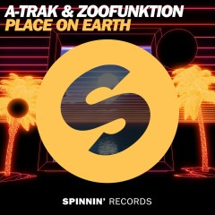 Place On Earth - A-Trak, ZooFunktion