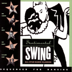 Sentimental Swing: All Star Dance Classics - Various Artists