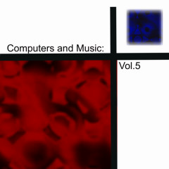 Computers and Music: Vol.5 - Various Artists