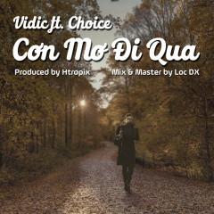 Cơn Mơ Đi Qua (Single) - Vidic, Choice, HTropix