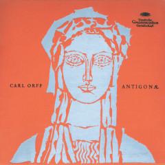 Orff: Antigonae - Inge Borkh, Claudia Hellmann, Ernst Haefliger, Fritz Uhl, Carlos Alexander