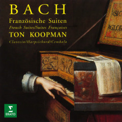 Bach: French Suites, BWV 812 - 817