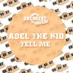 Tell Me - Abel the Kid