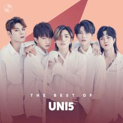 Những Bài Hát Hay Nhất Của Uni5 - Uni5