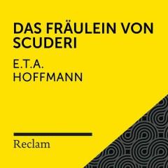 E.T.A. Hoffmann: Das Fräulein von Scuderi (Reclam Hörbuch) - Reclam Hörbücher, Hans Sigl, E.T.A. Hoffmann