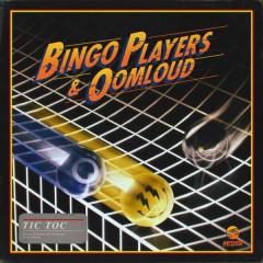 Tic Toc (Single) - Bingo Players, Oomloud