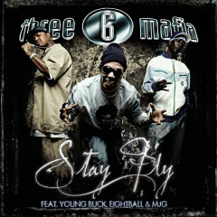 Stay Fly (4 Pack) - Three 6 Mafia, Young Buck, Eightball, MJG