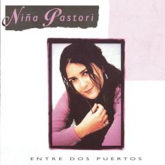 Entre Dos Puertos - Ninã Pastori