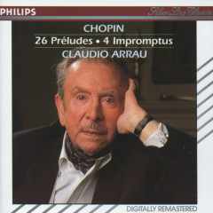 Chopin: 26 Preludes; 4 Impromptus - Claudio Arrau