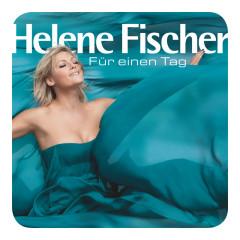 Für einen Tag (Fan Edition) - Helene Fischer