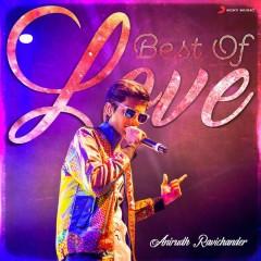 Best of Love : Anirudh Ravichander