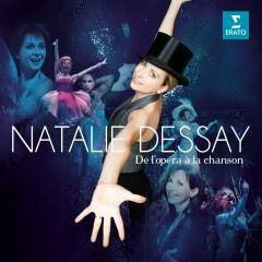 De l'opéra à la chanson - Natalie Dessay