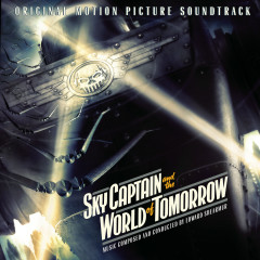 Sky Captain And The World Of Tomorrow (Original Motion Picture Soundtrack)