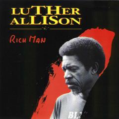 Rich Man - Luther Allison
