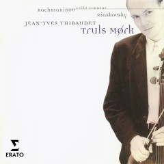 Rachmaninov/Miaskovsky:Cello Sonatas - Truls Mørk, Jean-Yves Thibaudet