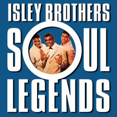 Soul Legends - The Isley Brothers