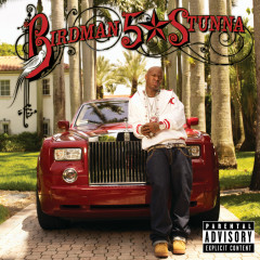 5 * Stunna - Birdman