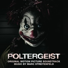 Poltergeist (Original Motion Picture Soundtrack) - Marc Streitenfeld