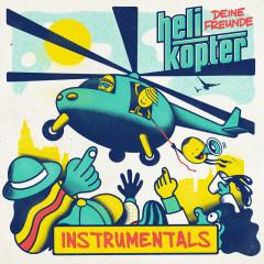 Helikopter (Instrumentals) - Deine Freunde