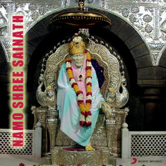 Namo Shri Sainatha - Ajit Kadkade