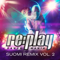 Replay Dance Mania: Suomi Remix, Vol. 2