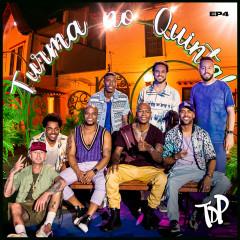 Turma no Quintal EP4 (Ao Vivo) - Turma Do Pagode