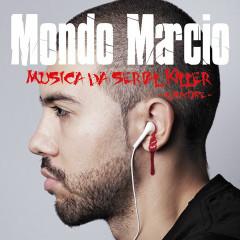 Musica da Serial Killer - Mondo Marcio