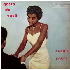 Gosto de Você - Alaide Costa