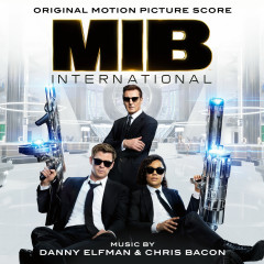 Men in Black: International (Original Motion Picture Score) - Danny Elfman, Chris Bacon