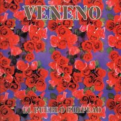 El Pueblo Guapeao - Veneno