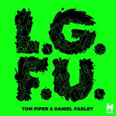 L.G.F.U. - Tom Piper, Daniel Farley