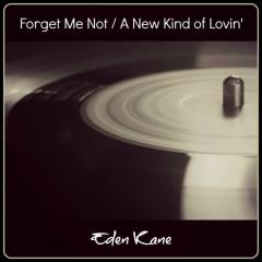 Forget Me Not / A New Kind of Lovin' - Eden Kane