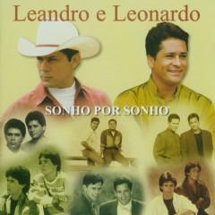 Sonho por Sonho - Leandro and Leonardo