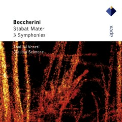 Boccherini : Stabat Mater & 3 Symphonies  -  Apex - Claudio Scimone, I Solisti Veneti