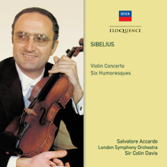 Sibelius: Violin Concerto; Six Humoresques - Salvatore Accardo, London Symphony Orchestra, Sir Colin Davis