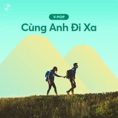 Cùng Anh Đi Xa - Various Artists