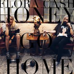 Honey Go Home - flora cash