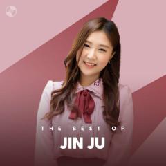 Những Bài Hát Hay Nhất Của Jin Ju - Jin Ju