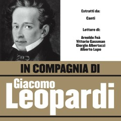 In compagnia di Giacomo Leopardi - Various Artists